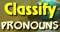 Classify Pronouns - Pronoun - Fifth Grade