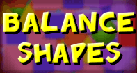 Balance Shapes - Shapes - Kindergarten