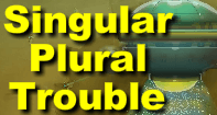 Singular Plural Trouble - Noun - Kindergarten