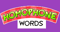Homophone Words - Homonyms and Homophones - Kindergarten