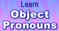 Learn Object Pronouns - Pronoun - Third Grade