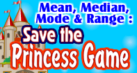 Save the Princess - Statistics - Fifth Grade
