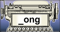 Ong Words Speed Typing - -ong words - First Grade