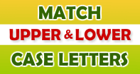 Match Upper and Lower Case Letters - Alphabet - Preschool
