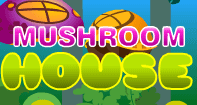 Mushroom House - Skill and Strategy Games - Preschool