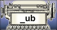 Ub Words Speed Typing - -ub words - First Grade