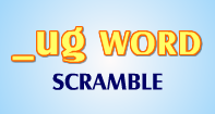Ug Words Scramble - -ug words - Kindergarten