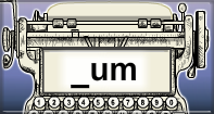 Um Words Speed Typing - -um words - First Grade