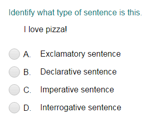 Identifying a Sentence as Declarative, Imperative, Interrogative, or Exclamatory Part 2