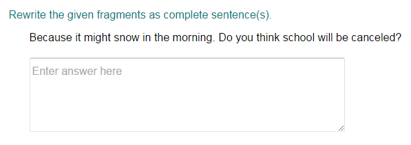Change Fragments into Complete Sentence Part 2