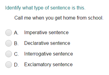 Identifying a Sentence as Declarative, Imperative, Interrogative, or Exclamatory Part 3