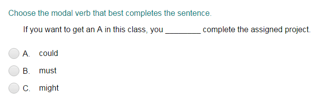 Completing a Sentence with the Correct Modal Verb