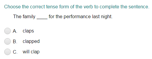 Completing a Sentence with the Correct Verb Tense Form