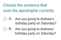 Identifying a Sentence That Uses Apostrophe Correctly Part 2