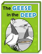The Geese in the Deep