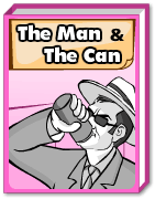 The Man And The Can