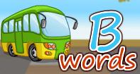 B Words Video