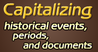 Capitalizing historical events, periods, and documents Video
