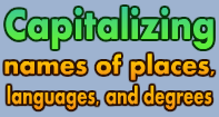 Capitalizing names of places, languages, degrees Video