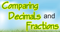 Comparing Decimals and Fractions