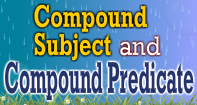 Compound Subject and Compound Predicate Video