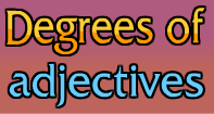 Degrees of Adjectives Video