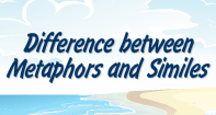 Difference between Metaphors and Similes Video