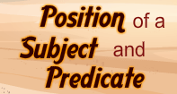 Position of a Subject and a Predicate Video