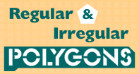 Regular and Irregular Polygons Video