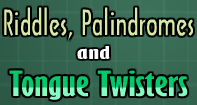 Riddles, Palindromes, & Tongue Twister Video