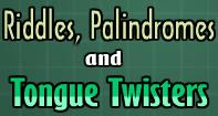 Riddles, Palindromes, & Tongue Twister Video