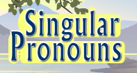 Singular Pronouns Video