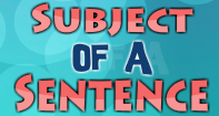 Subject of a Sentence Video
