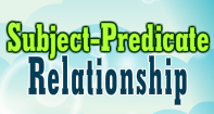 Subject-Predicate Relationship
