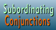 Subordinating Conjunctions Video