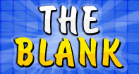 The Blank - Some and Any