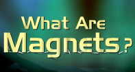 What are Magnets? Video