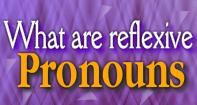 What Are Reflexive Pronouns Video