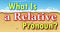 What Is a Relative Pronoun Video