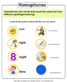 Write the homophone of words - homonyms-homophones - First Grade