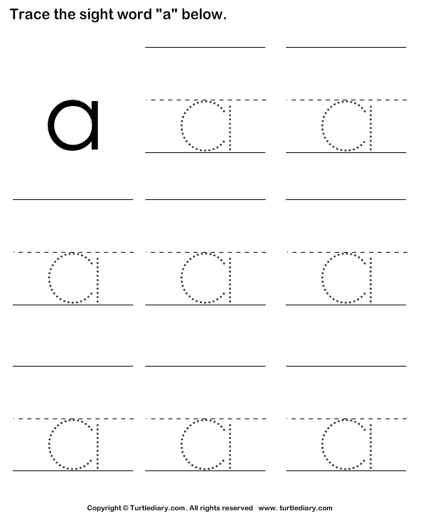 Sight Word A Tracing Sheet Worksheet Turtle Diary