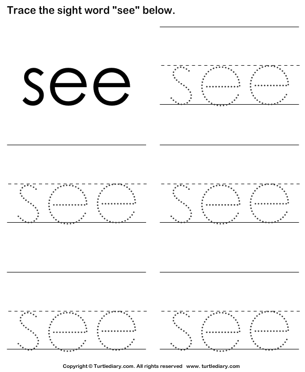 Sight Word See Tracing Sheet Worksheet Turtle Diary