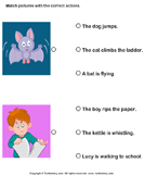 Action Verbs: Choose the Right Sentence - verb - Kindergarten