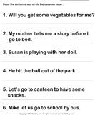Mark the Common Nouns in each Sentence