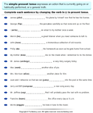 Write Verb in each Sentence in Present Tense Form
